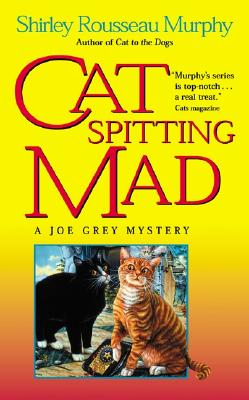 Cat Spitting Mad By Murphy, Shirley Rousseau