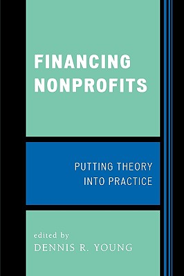 Financing Nonprofits By Young, Dennis R. (EDT)
