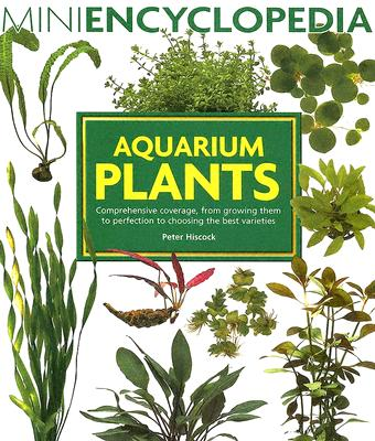 Aquarium Plants By Hiscock, Peter
